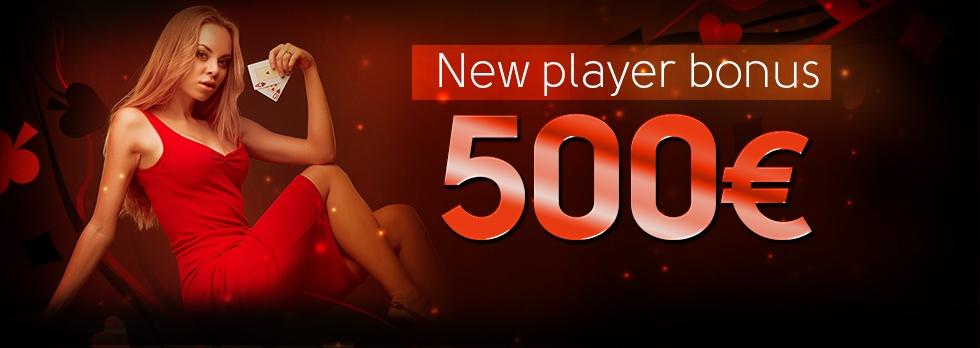 New Player Bonus €500