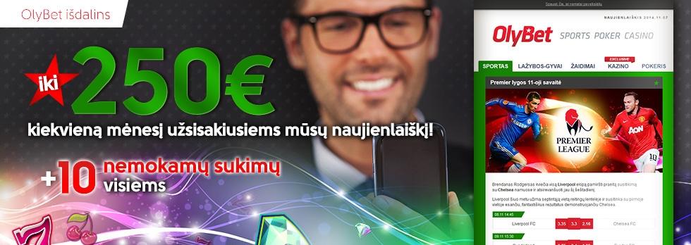 Kiekvieną mėnesį OlyBet išdalina iki €250!