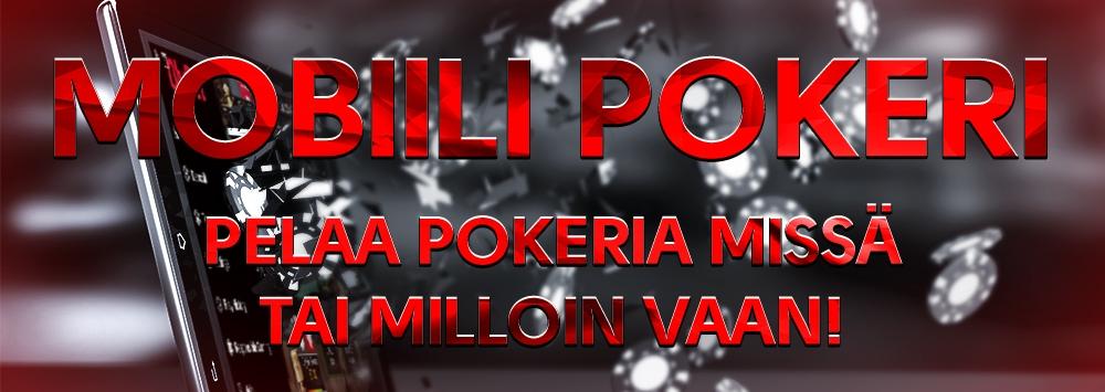 Nyt voit pelata pokeria missä ja milloin hyvänsä!