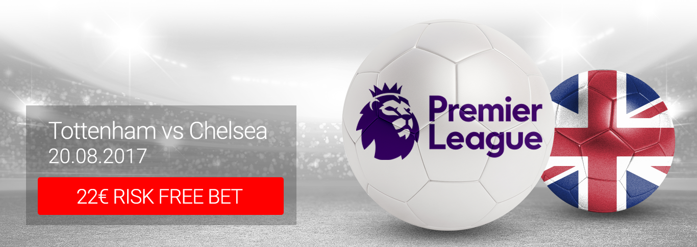 Match of the Month: 22 EUR RISK FREE BET on Tottenham - Chelsea!