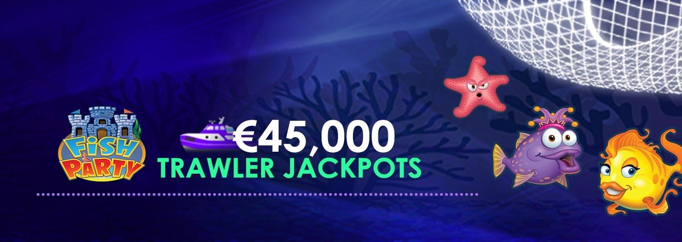 Fish Party €45,000 Trawler Jackpot 1. – 31.oktober